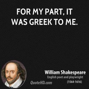 william-shakespeare-dramatist-for-my-part-it-was-greek-to